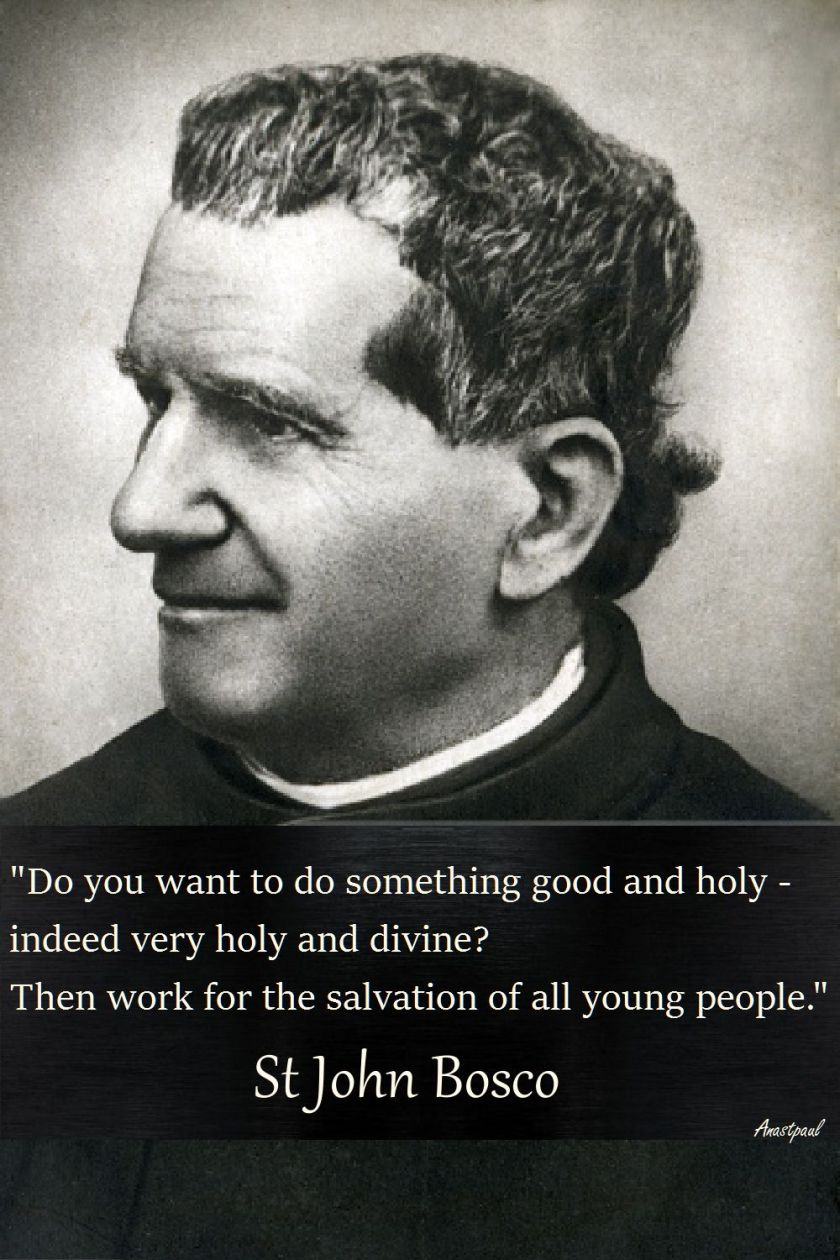 do-you-want-to-do-something-good-and-holy-st-john-bosco