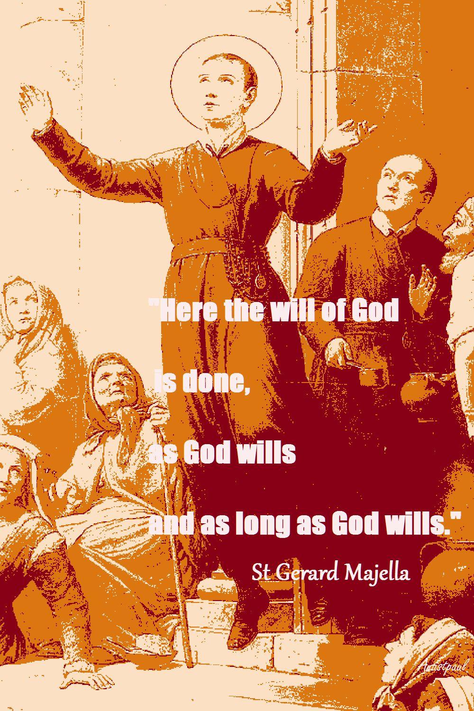 here-the-will-of-god-st-gerard-majella
