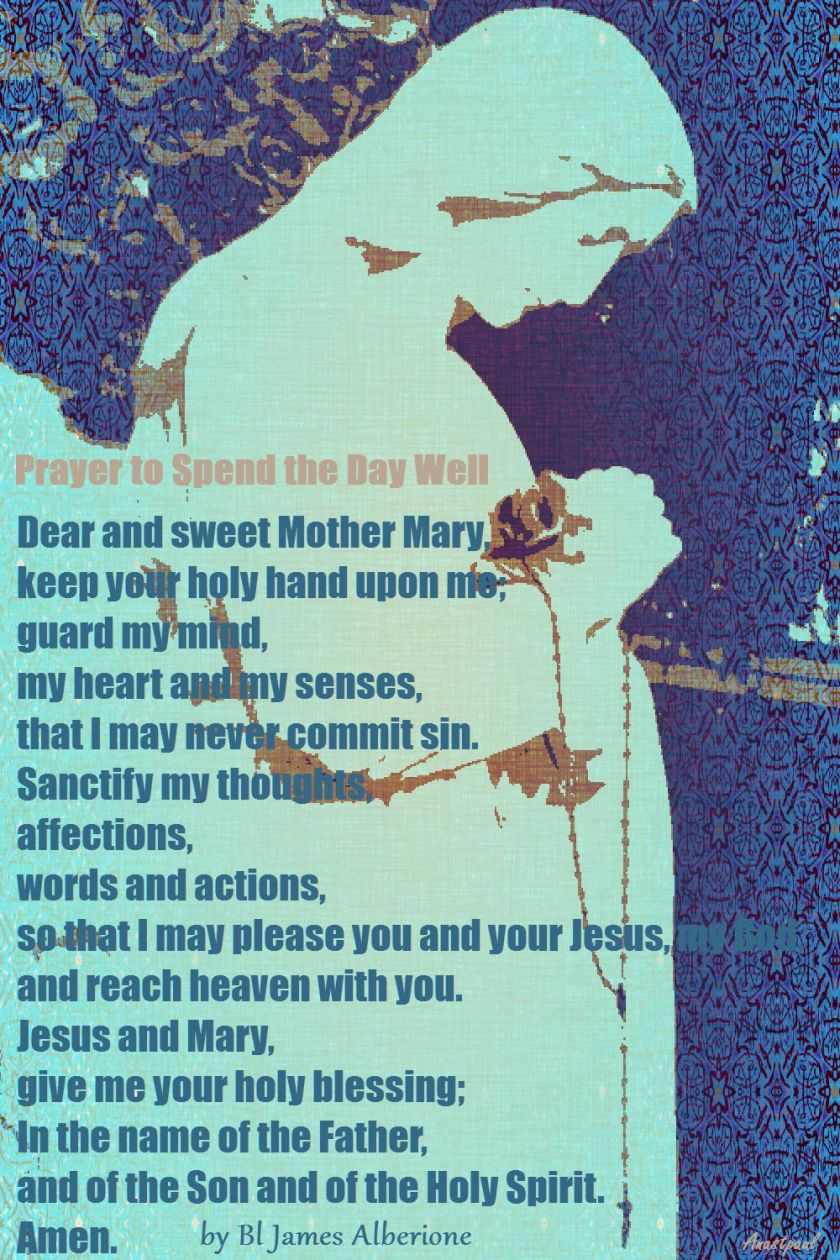 prayer-to-spend-the-day-well-to-mother-mary-by-bl-james-alberione