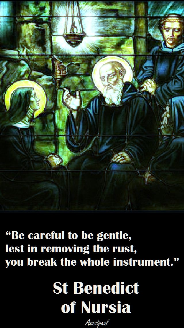 be-careful-to-be-gentle-st-benedict