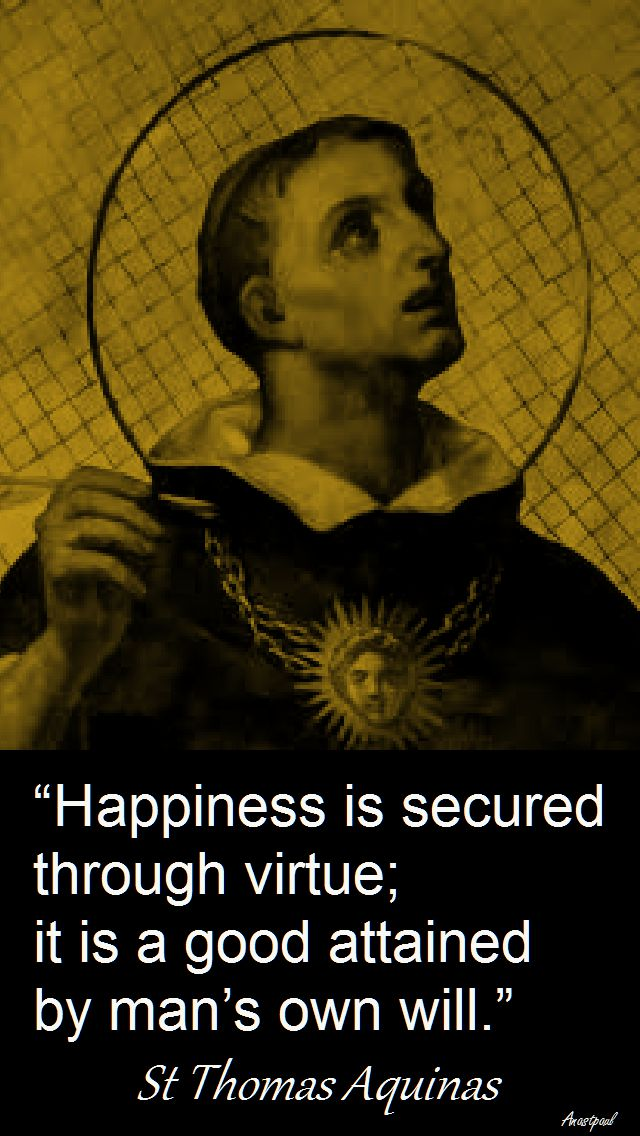 happiness-is-secured-through-virtue-stthomasaquinas