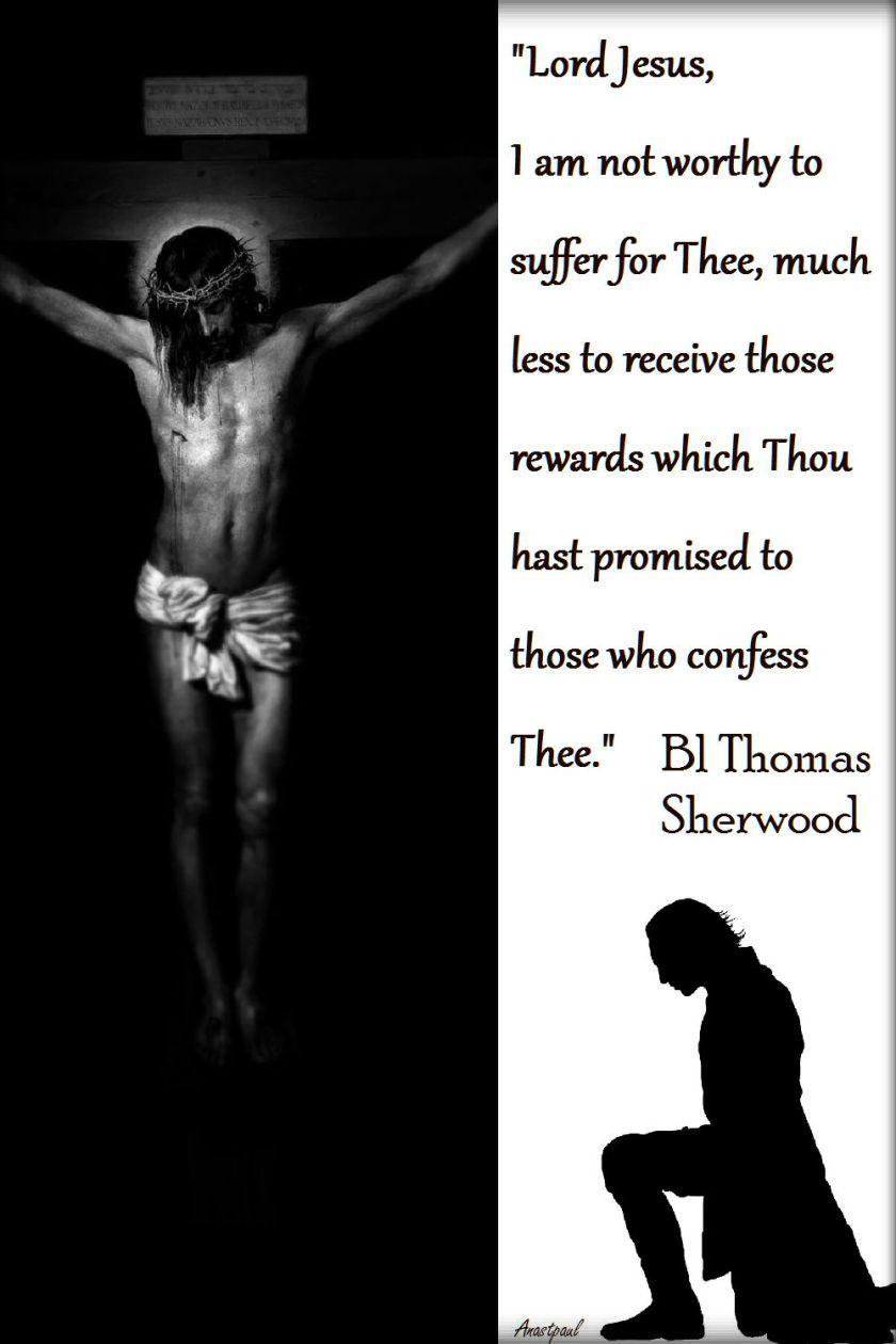 lord-jesus-i-am-not-worthy-bl-thomas-sherwood-2017