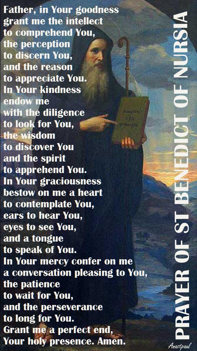 prayer-of-st-benedict-of-nursia-father-in-your-goodness
