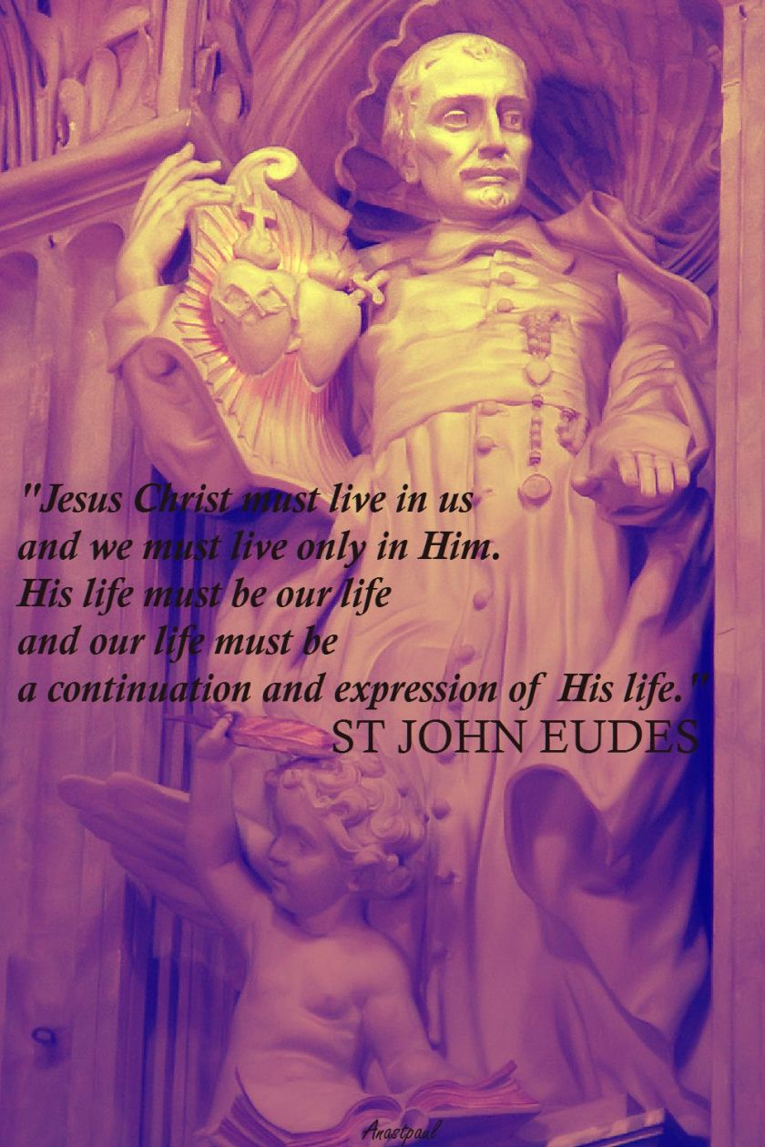 quote-st-john-eudes-jesus-christ-must-live-in-us