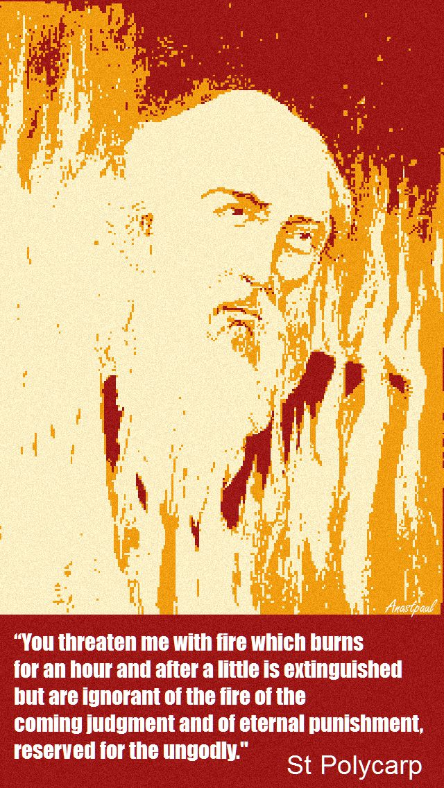 you-threaten-me-with-fire-st-polycarp