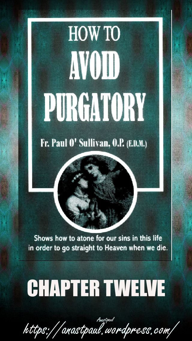chapter-twelve-howtoavoidpurgatory