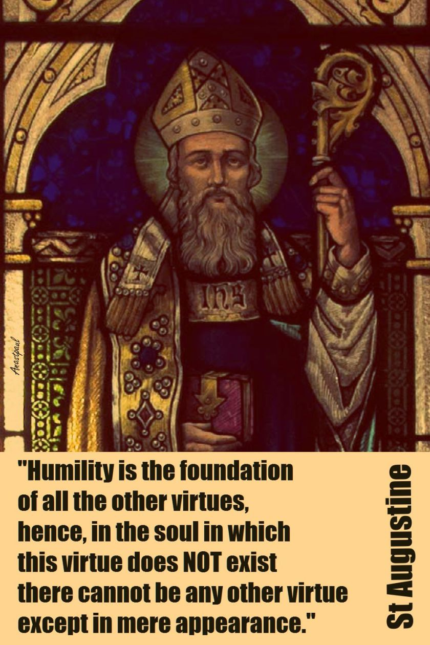 HUMILITY IS THE FOUNDATION-STAUGUSTINE