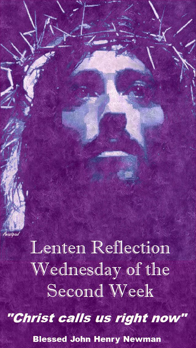 LENTEN REFLECTION WED 2ND WEEK - 15 MARCH
