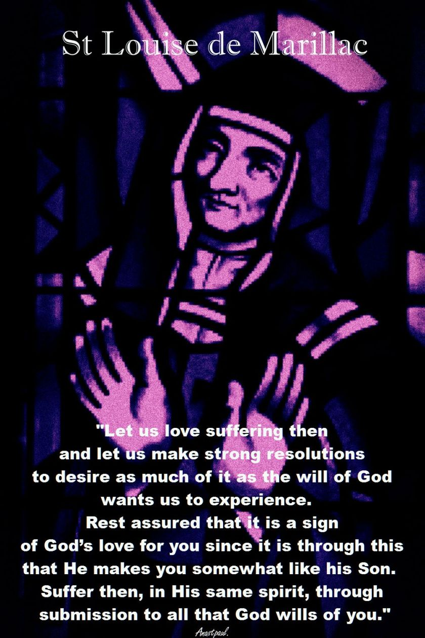let us love suffering then-st louise de marillac
