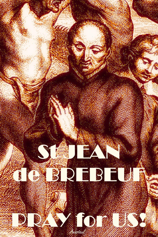 ST JEAN DE BREFEUF PRAY FOR US