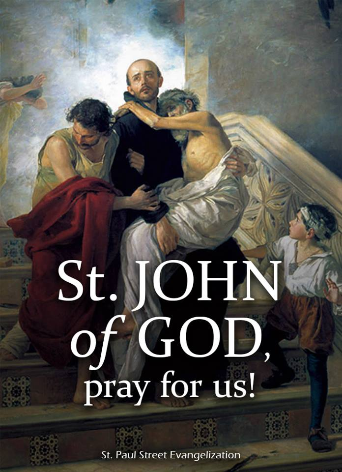 ST JOHN OF GOD - MARCH 8