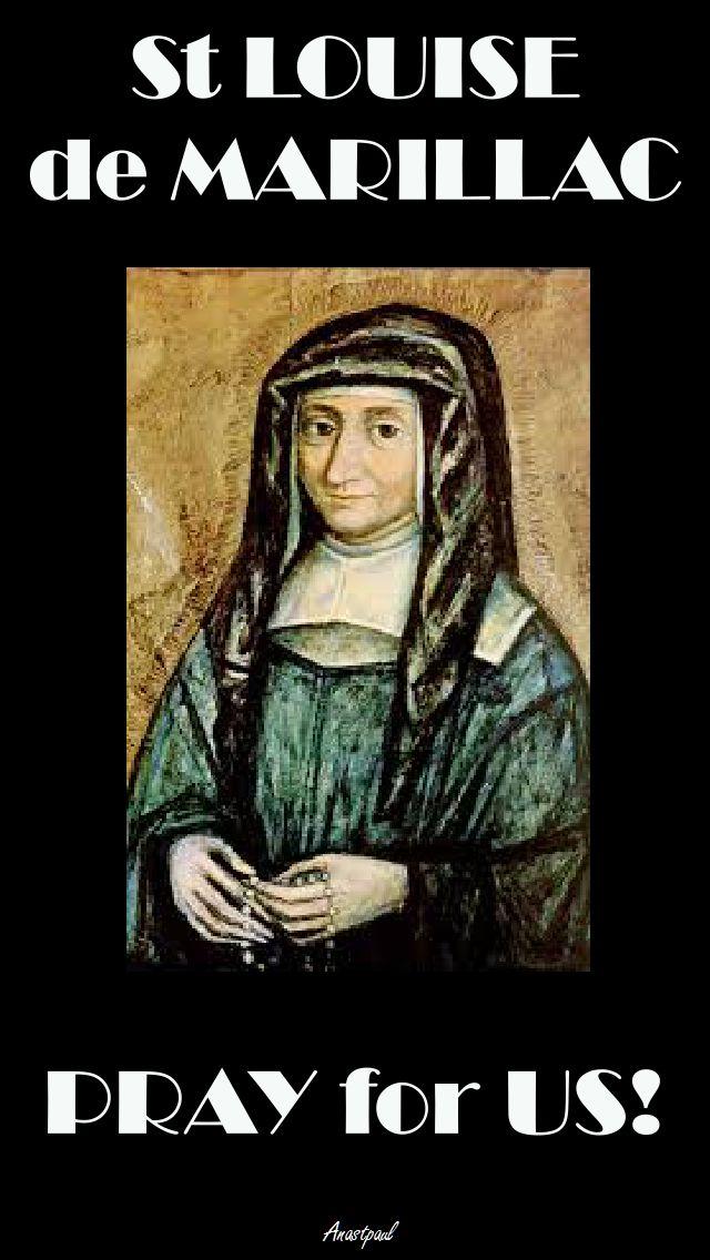 ST LOUISE DE MARILLAC - PRAY FOR US.jpg NO 2