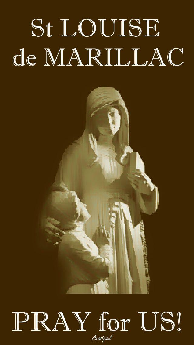 ST LOUISE DE MARILLAC - PRAY FOR US