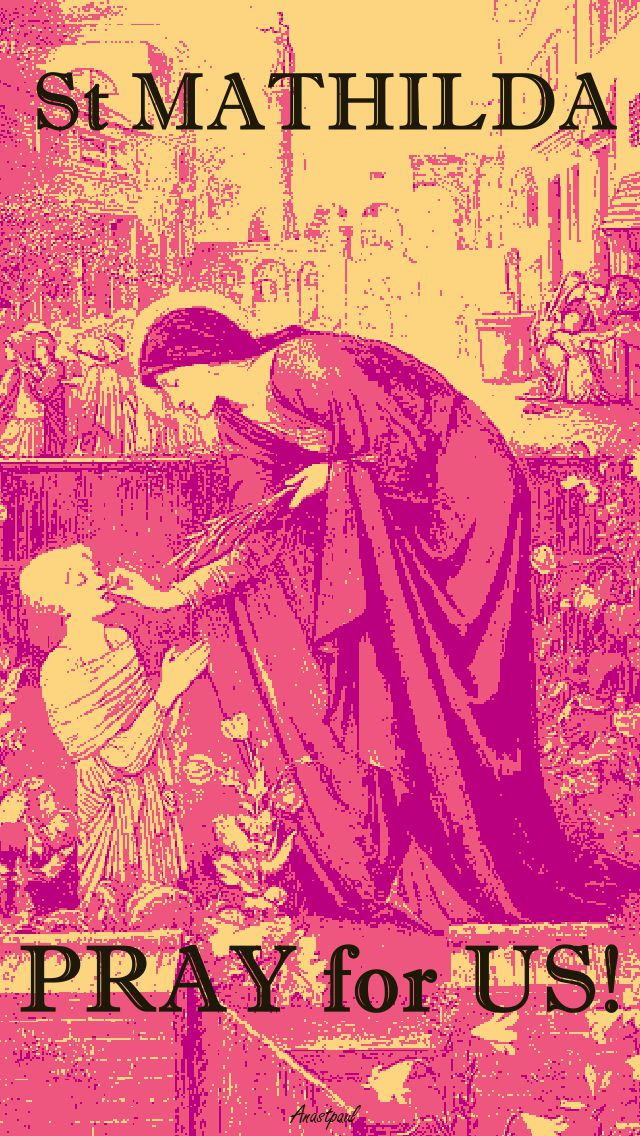 ST MATHILDA PRAY FOR US 2