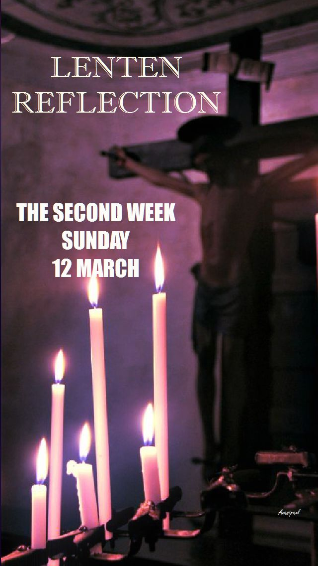 sunday of the 2nd week of lent 12 march