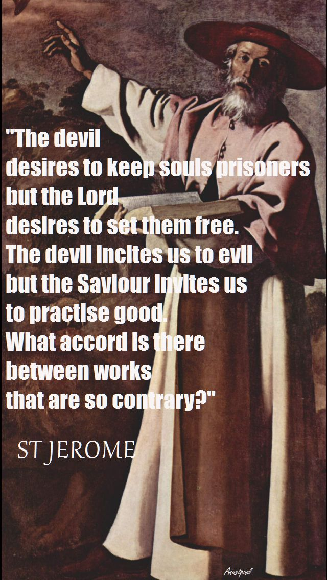 the-devil-desires-to-keep-souls-prisoners-stjerome