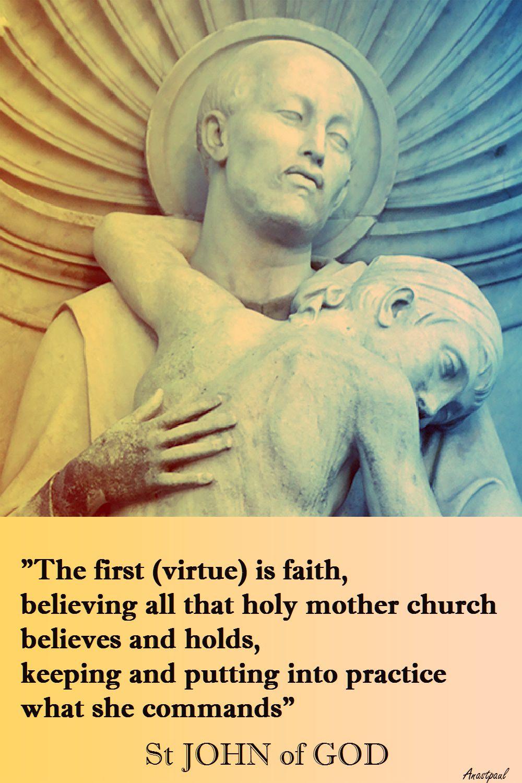 THE FIRST VIRTUE IS FAITH-STJOHNOFGOD