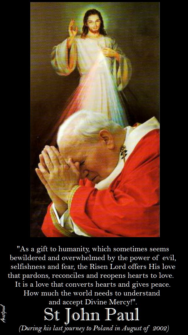 AS A GIFT TO HUMANITY-ST JOHN PAUL