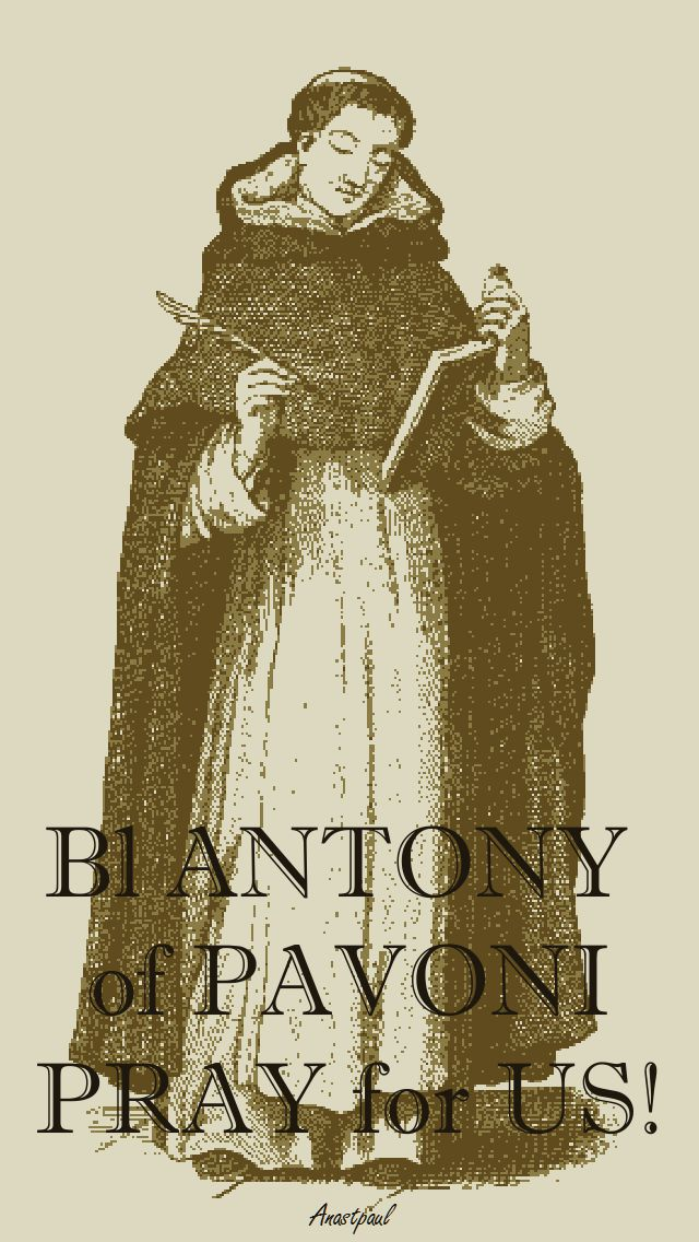 BL ANTONY OF PAVONI PRAY FOR US