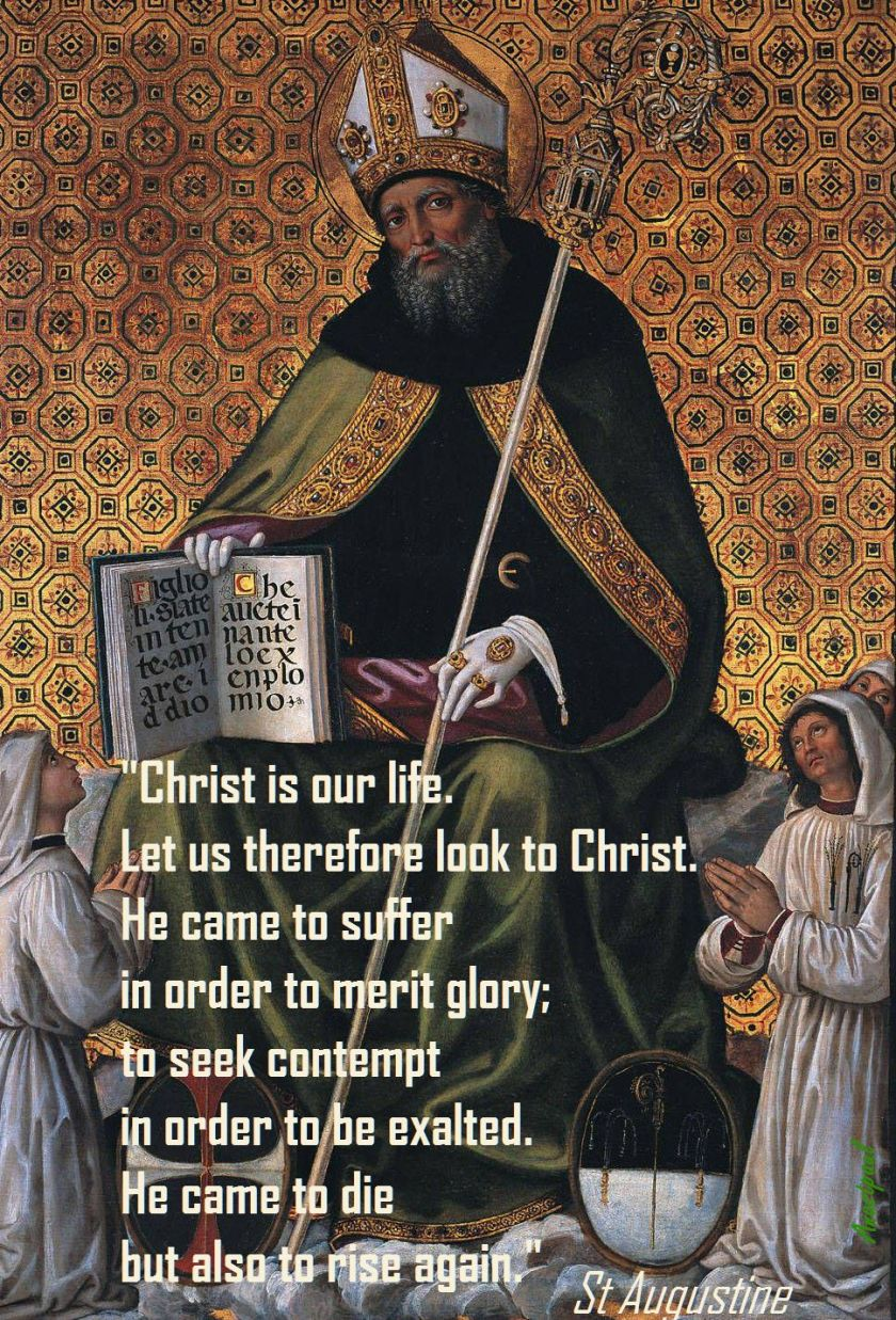 CHRIST IS OUR LIFE-ST AUGUSTINE