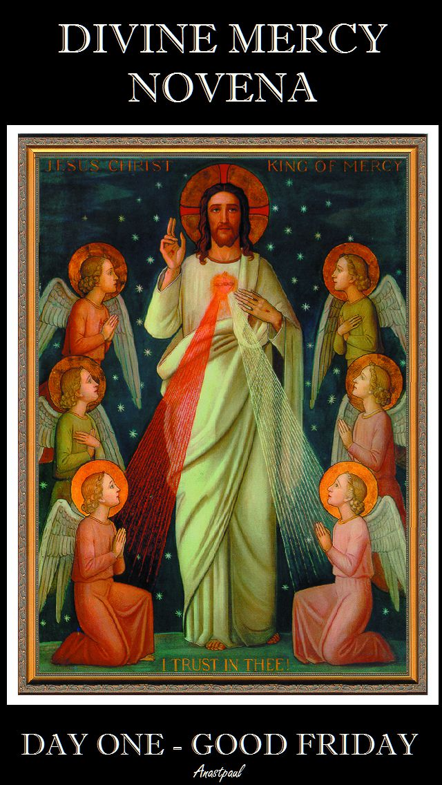 DIVINE MECY NOVENA - DAY ONE GOOD FRIDAY
