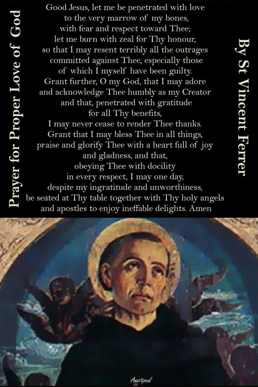 GOOD JESUS LET ME BE PENETRATED...ST VINCENT FERRER