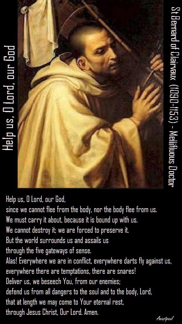 help us o lord our god-st bernard