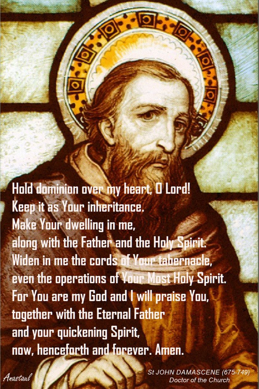 HOLD DOMINION OVER MY HEART O LORD-STJOHNDAMASCENE