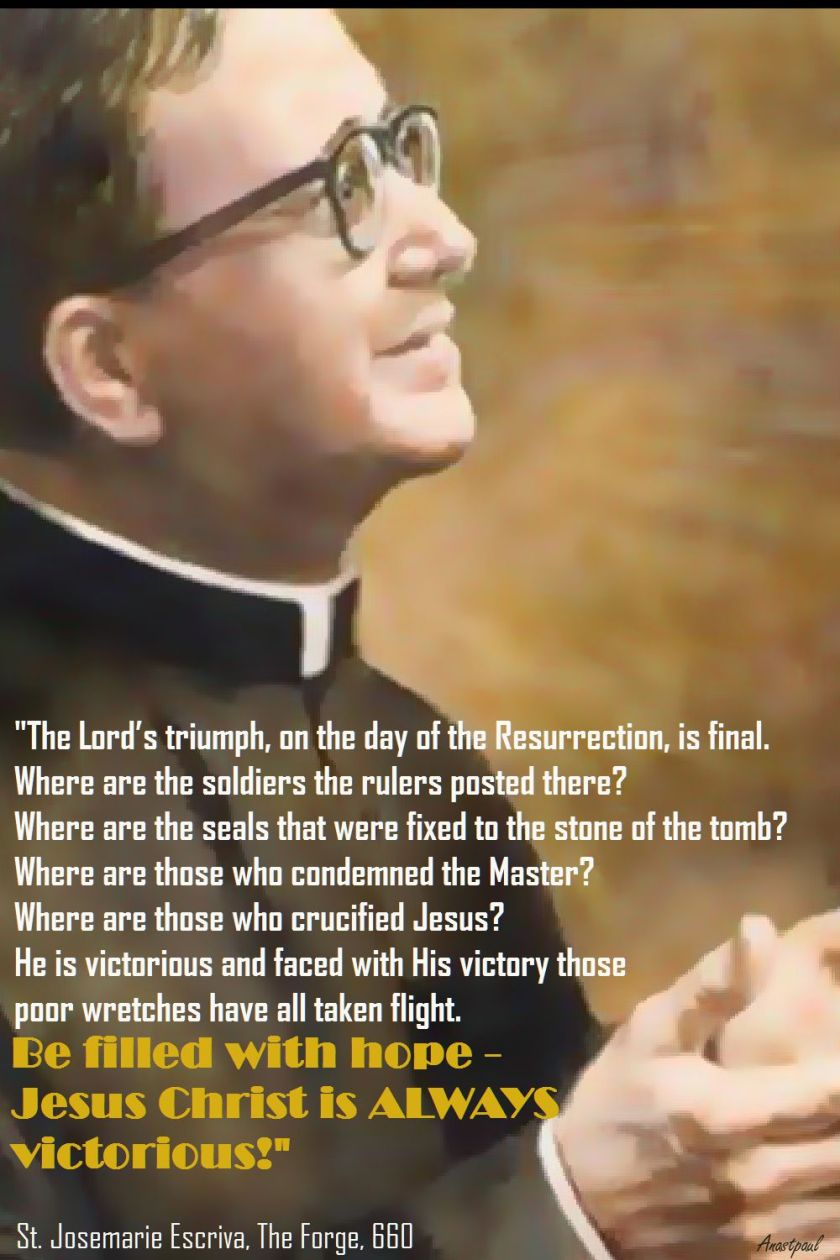 JESUS CHRIST IS ALWAYS VICTORIOUS-STJOSEMARIA