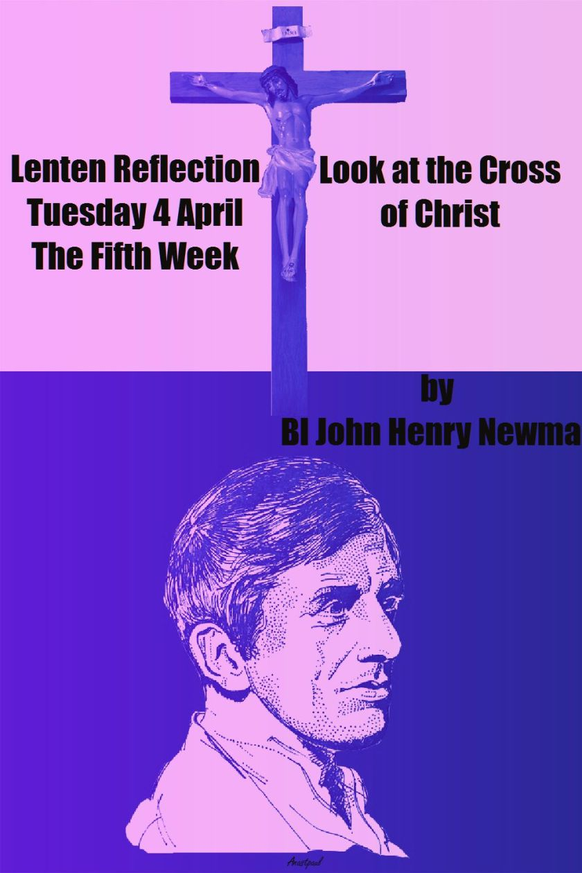 LOOK AT THE CROSS OF CHRIST - NEWMAN