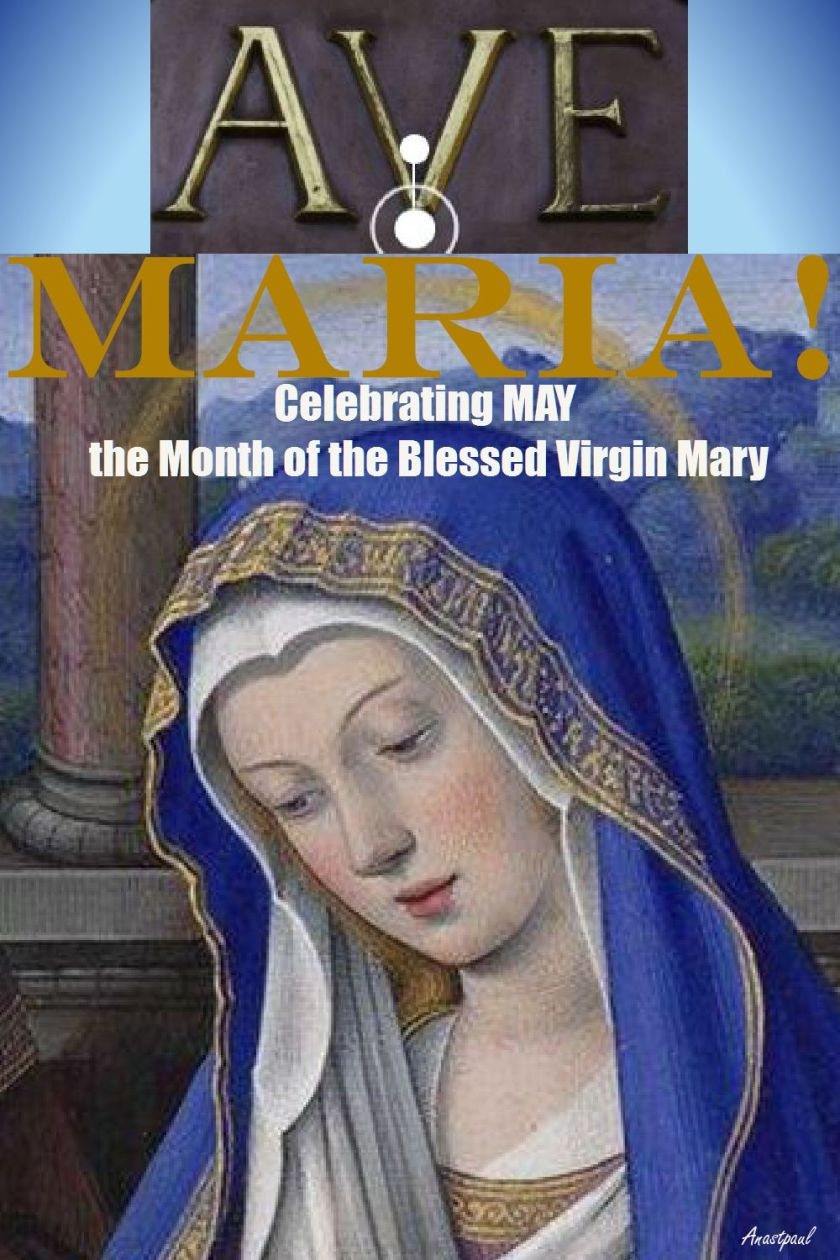 MAY THE MONTH OF THE BLESSED VIRGIN MARY