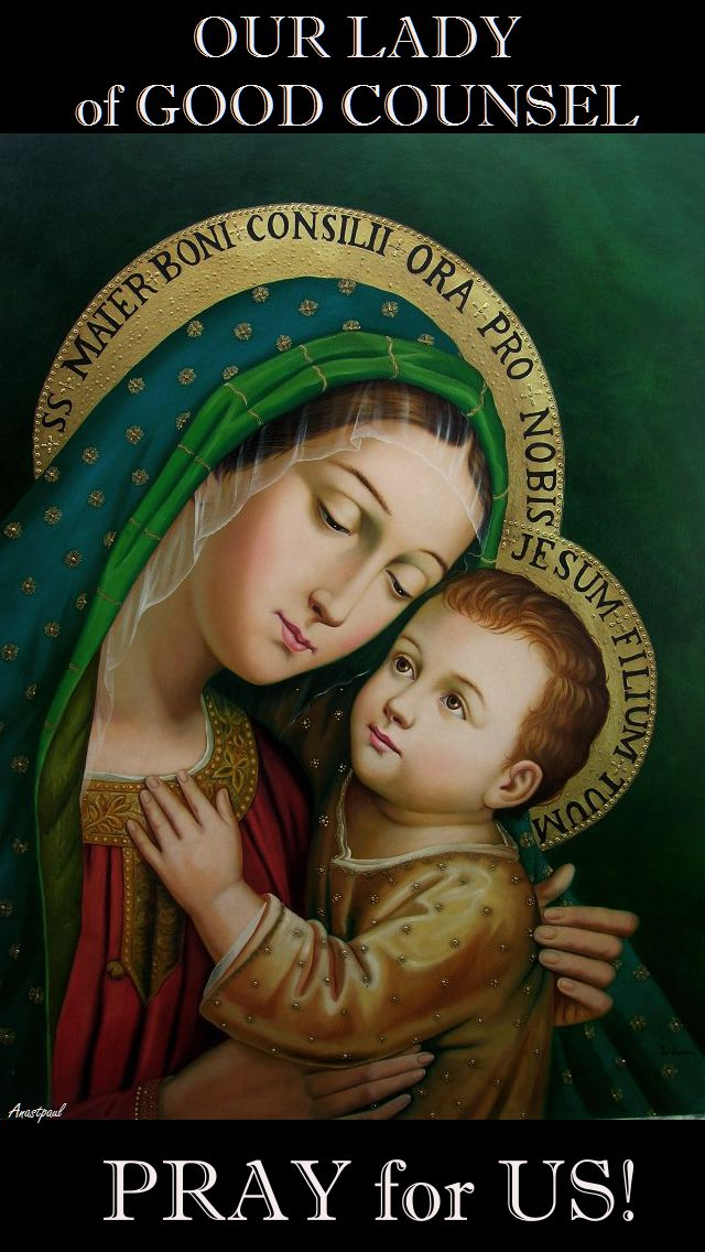 OUR LADY OF GOOD COUNSEL PRAY FOR US