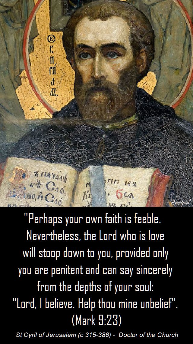 Perhaps your own faith is feeble-st cyril of jerusalem