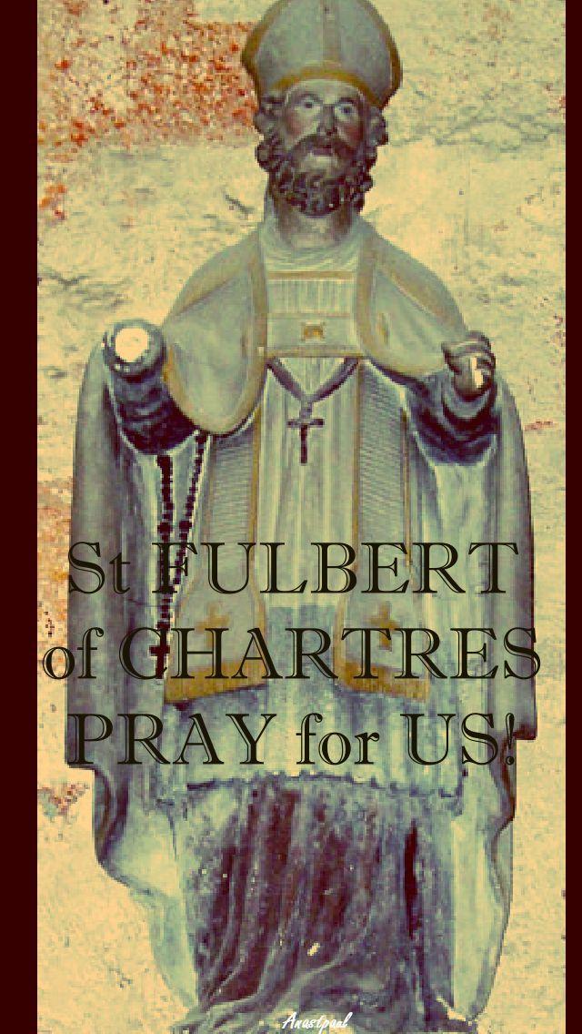 ST FULBERTPRAY FOR US