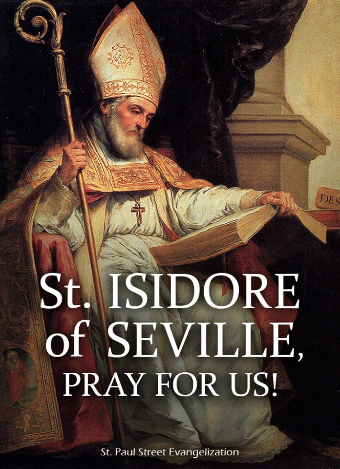 ST ISIDORE OF SEVILLE - APRIL 4