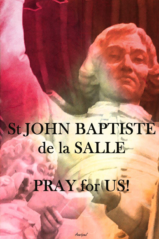 ST JB DE LA SALLE PRAY FOR US 2