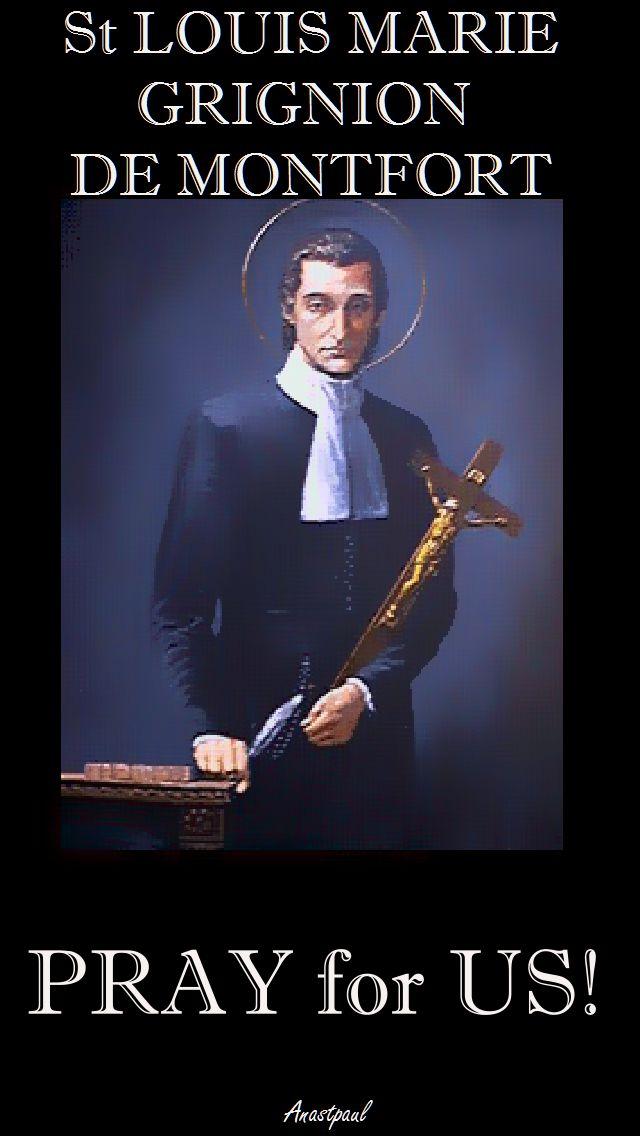 ST LOUIS DE MONTFORT PRAY FOR US