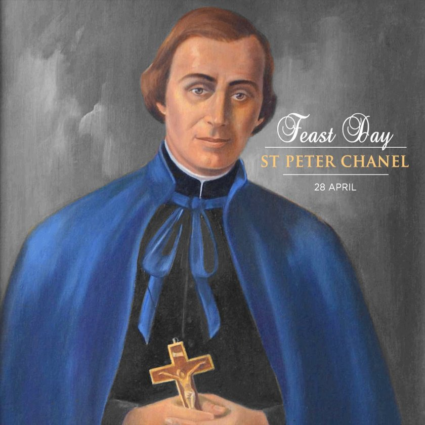 Saint of the Day – 28 April – St Peter Chanel, Priest and Martyr – AnaStpaul