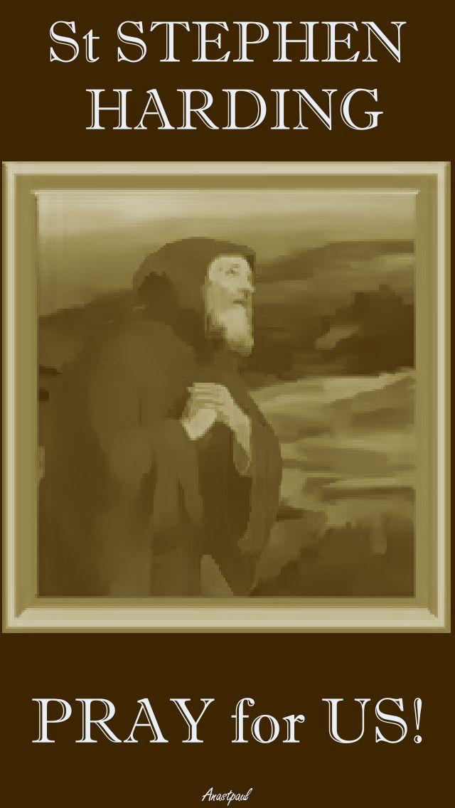 ST STEPHEN HARDING PRAY FOR US