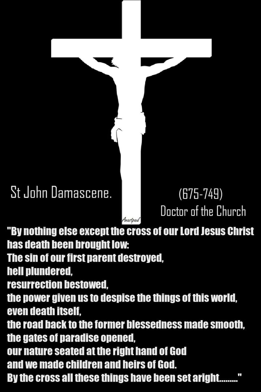 THE CROSS OF CHRIST-ST JOHN DAMASCENE