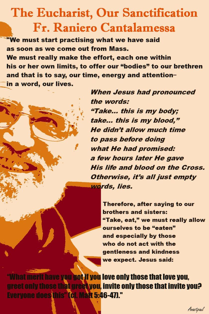 THE EUCHARIST OUR SANCTIFICATION - FR RANEIRO CANTALAMESSA LENT 2017
