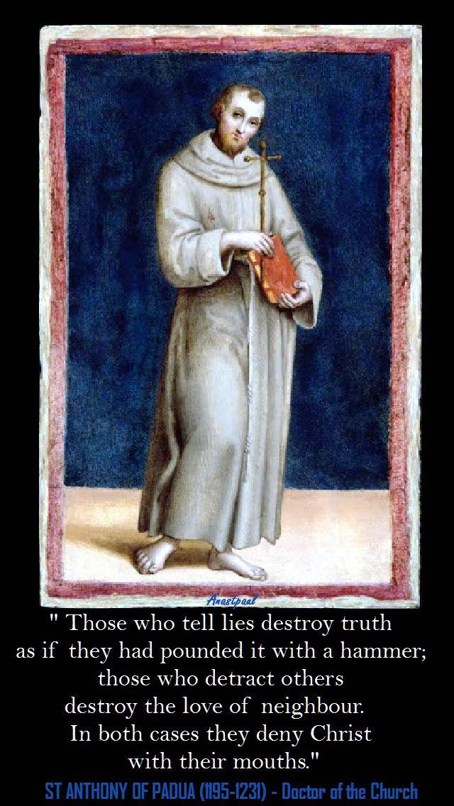 THOSE WHO TELL LIES...ST ANTHONY OF PADUA
