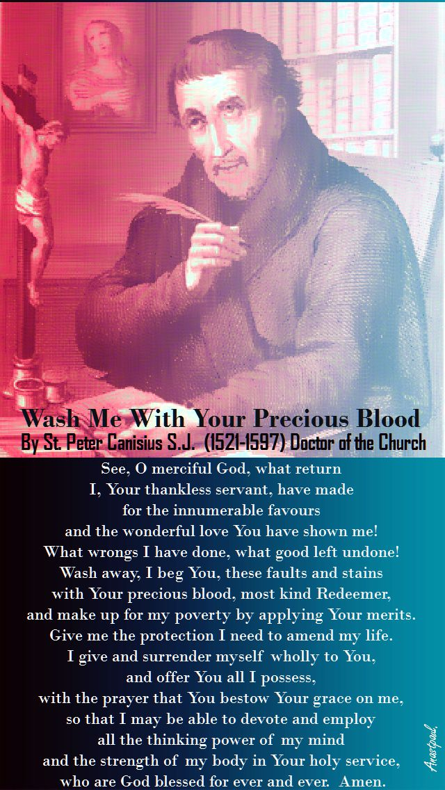 WASH ME WITH YOUR PRECIOUS BLOOD-ST PETER CANISIUS