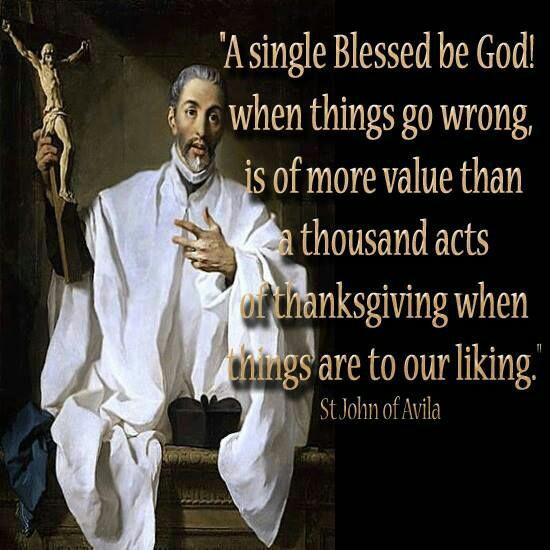 A SINGLE BLESSED BE GOD - ST JOHN OF AVILA