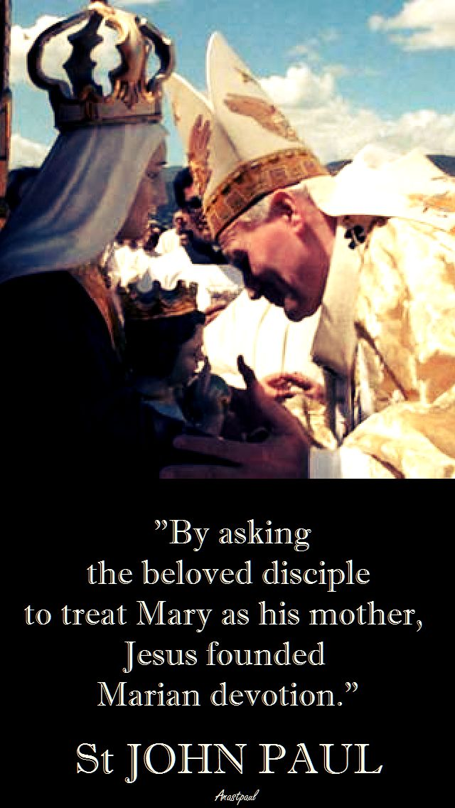 BY ASKING THE BELOVED DISCIPLE - ST JOHN PAUL