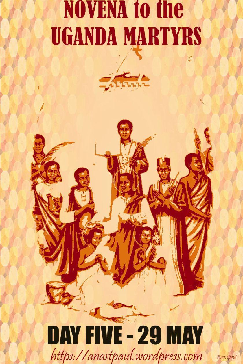 day five uganda martyrs