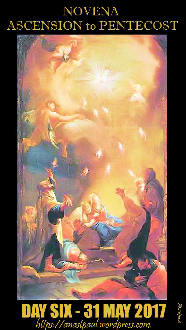 DAY SIX NOVENA ASCENSION TO PENTECOST
