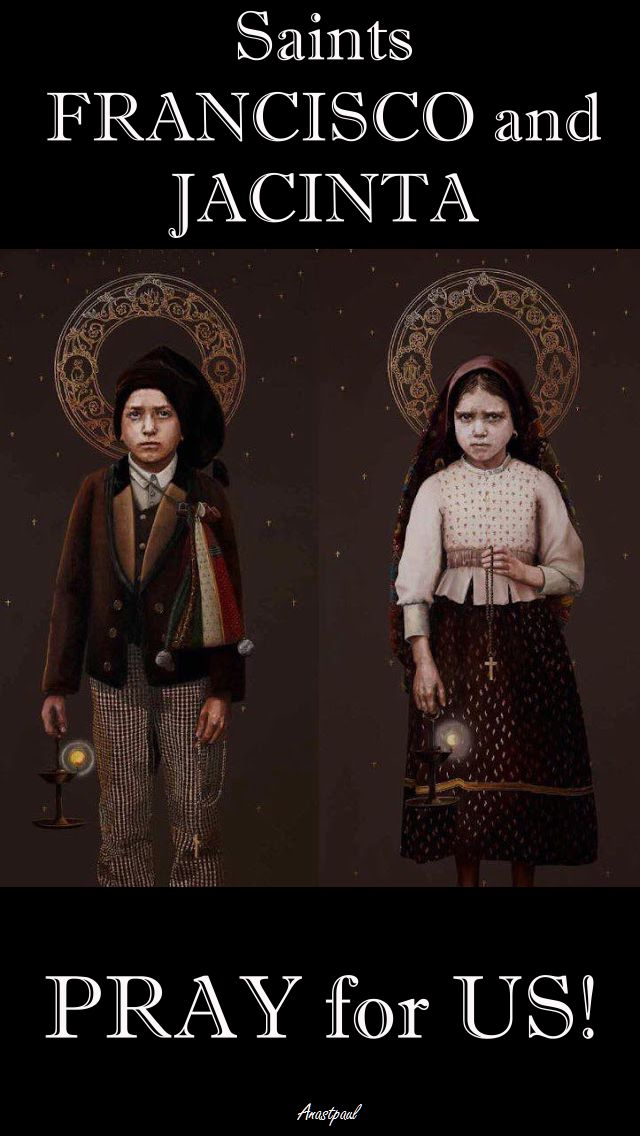 FRANCISCO & JACINTA - PRAY FOR US