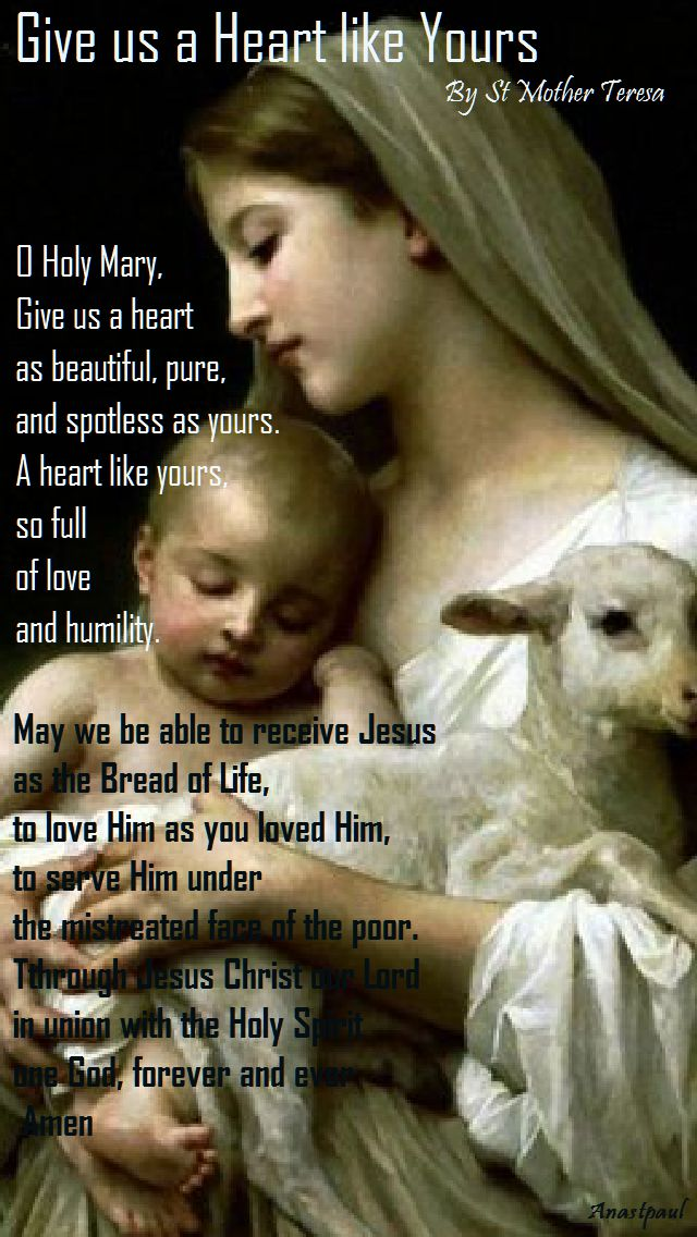 give us a heart like yours-st mother teresa