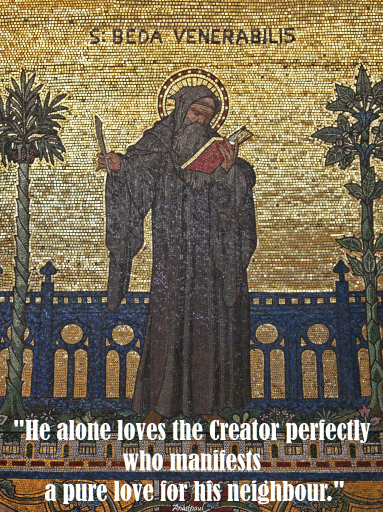he alone loves the creator-st bede